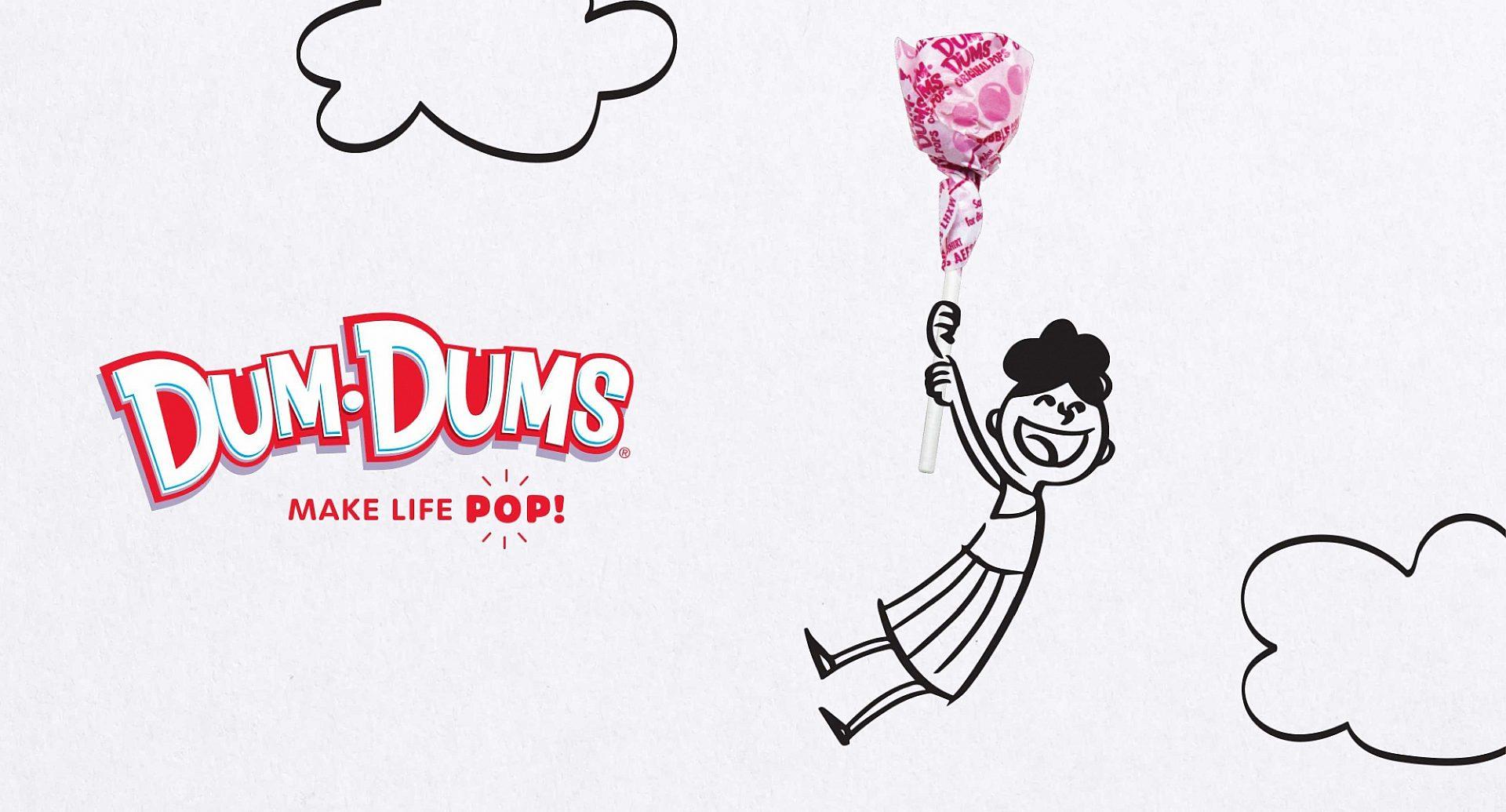 Dum-Dums - Make Life Pop! Campaign.
